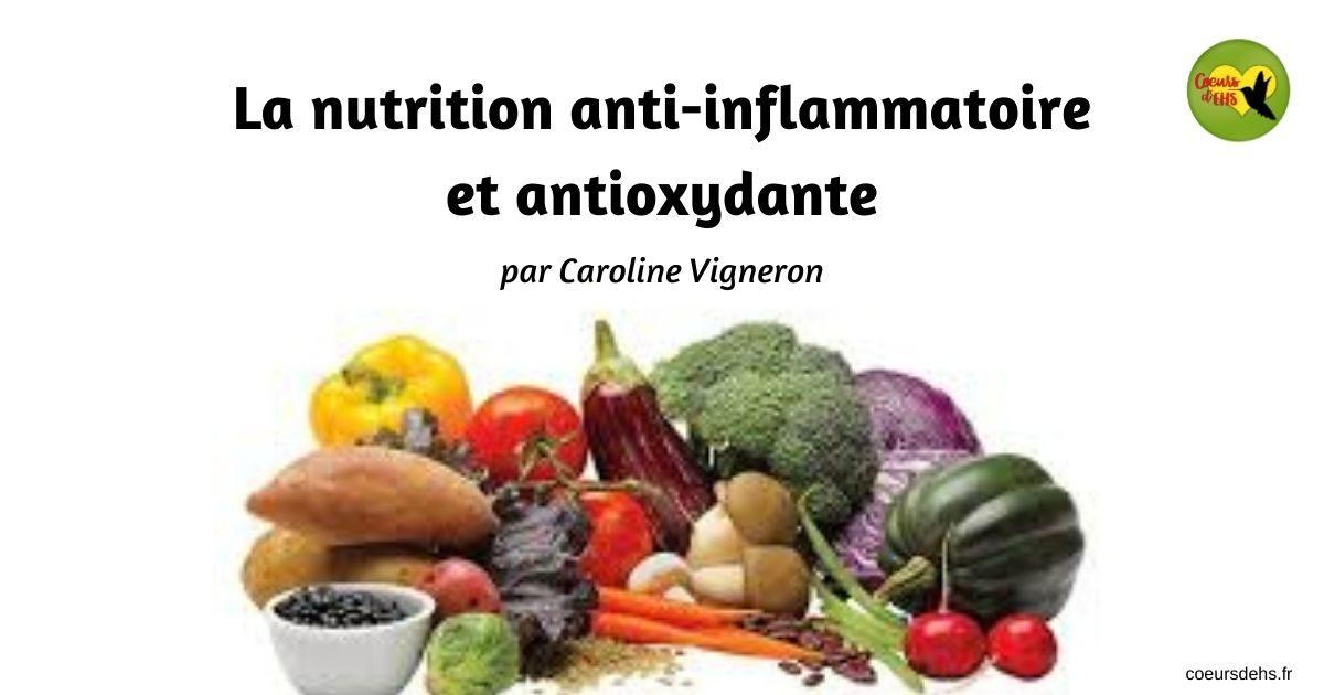 La nutrition anti-inflammatoire et antioxydante – Caroline Vigneron