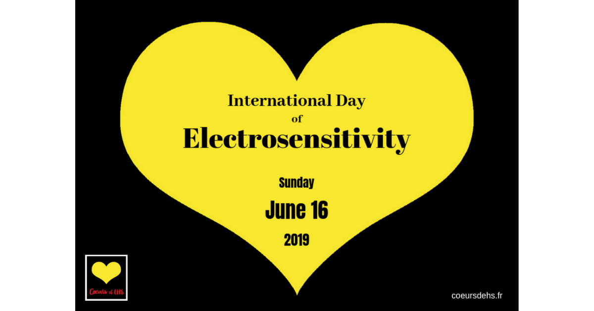 June 16, 2019 – Launch of the 2nd International Day of Electrosensitivity