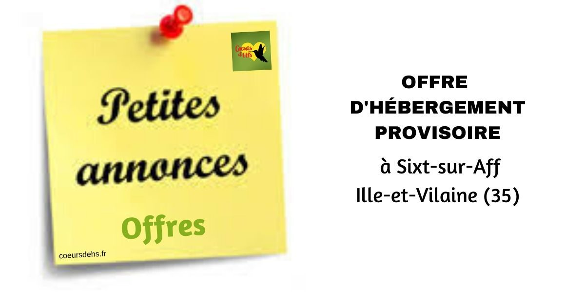 Offre d'hébergement provisoire, à Sixt-sur-Aff (35)