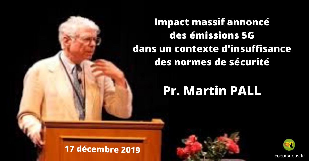 Pr. Martin Pall : Impact massif annoncé des émissions 5G – 17 Déc. 2019