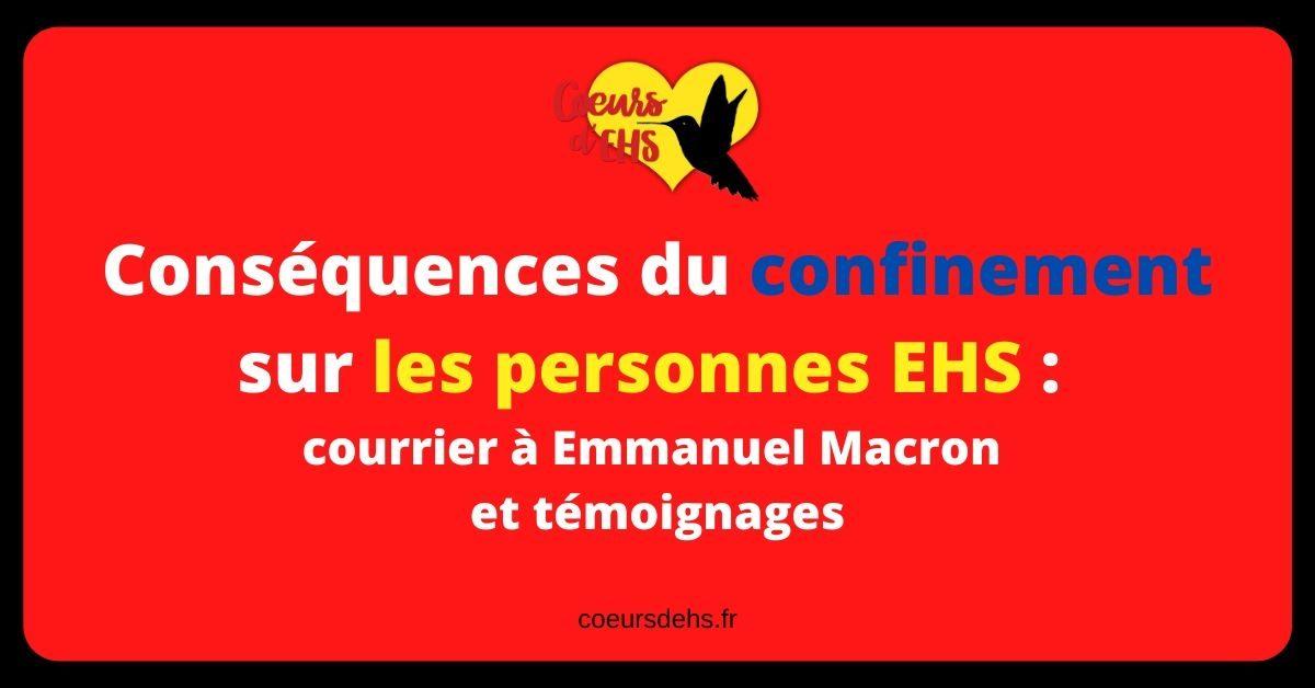 Conséquences du confinement sur les EHS : courrier à Emmanuel Macron et témoignages