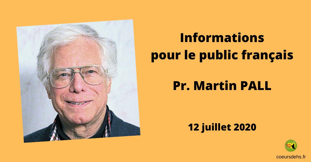 Pr. Martin Pall : Informations pour le public français – 12 Juillet 2020