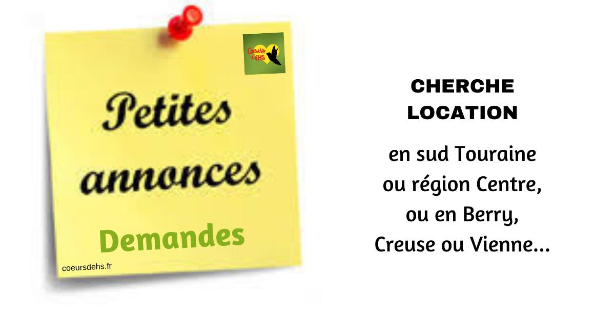 Cherche location en sud Touraine ou région Centre