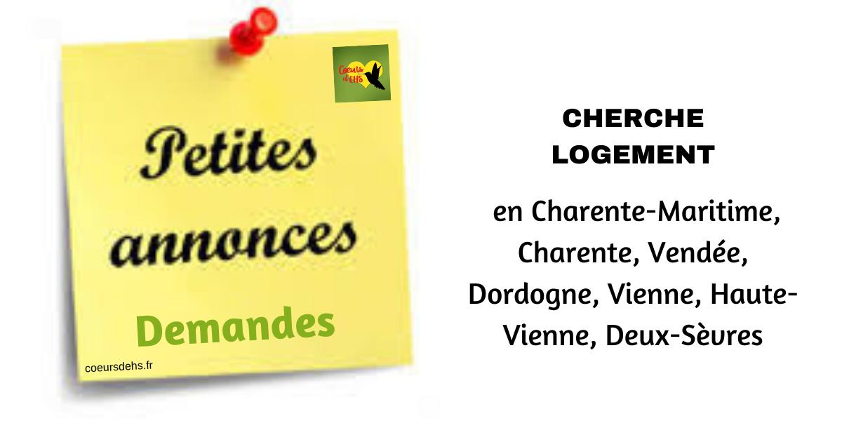 Cherche un logement en Charente-Maritime, Charente, Vendée, Dordogne,  Vienne, Haute-Vienne, Deux-Sèvres