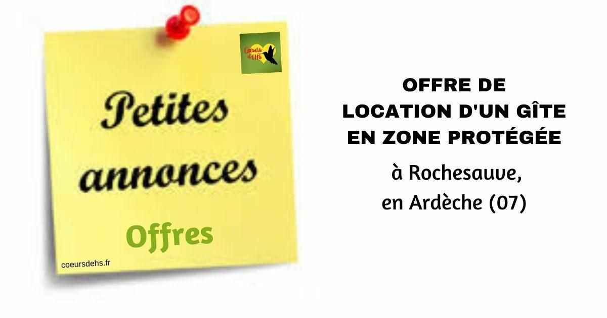 Offre de location d'un gîte en zone protégée, à Rochesauve (07)